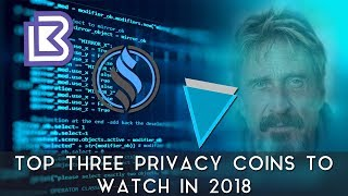 Top Three Privacy Coins to Watch in 2018