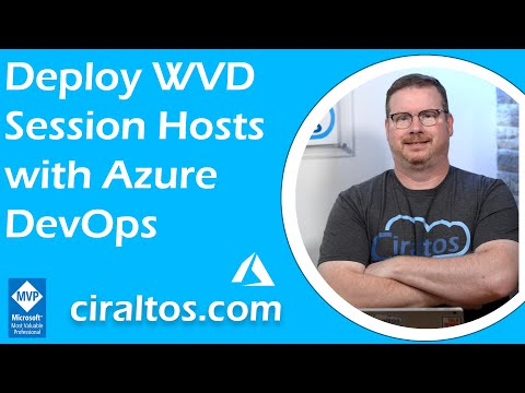 Deploy Windows Virtual Desktop (WVD) Session Hosts with Azure DevOps