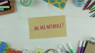 Spieghiamo l'energia... dal gas naturale!