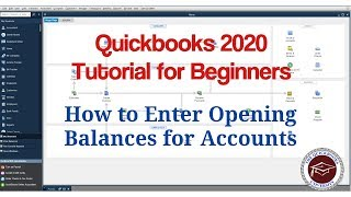 Quickbooks 2020 Tutorial for Beginners - How to Enter Opening Balances for Accounts
