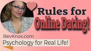 Bev's Rules to Online Dating: Safety, Stalking & Psychos