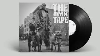 DMX - The DMX Tape