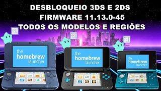 Desbloqueio Nintendo 3ds e 2ds Firmware 11.13.0-45 - Funciona em Todos os Modelos e Regiões