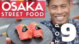 Japanese Street Food Tour Top 9 in Osaka Japan | Kobe Beef Sushi & Dotonbori Guide