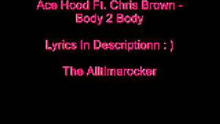 Ace Hood Ft. Chris Brown - Body 2 Body (Lyrics)