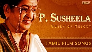 Evergreen P Susheela Melody Queen | Hit Tamil Film Songs | Kannadasan | Ilaiyaraaja