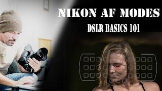 Auto focus modes for Nikon : DSLR basics 101