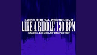 Like A Riddle 130 BPM (feat. Anne-Caroline Joy) (Felix Jaehn feat. Hearts & Colors, Adam...