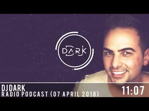 Dj Dark @ Radio Podcast (07 April 2018)