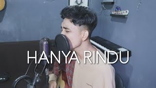 Andmesh   Hanya Rindu (Acoustic Cover)