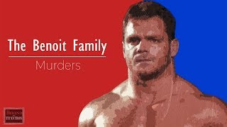 Behind The Titantron | The Chris Benoit Family Tragedy - Chris Benoit Documentary