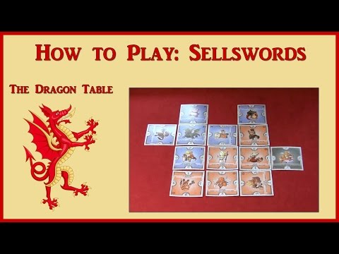 """How to Play """"Sellswords"""" - The Dragon Table: Episode 33"""
