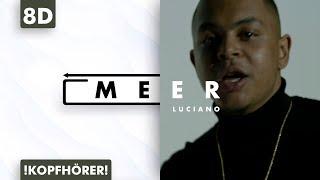 8D AUDIO   Luciano   Meer
