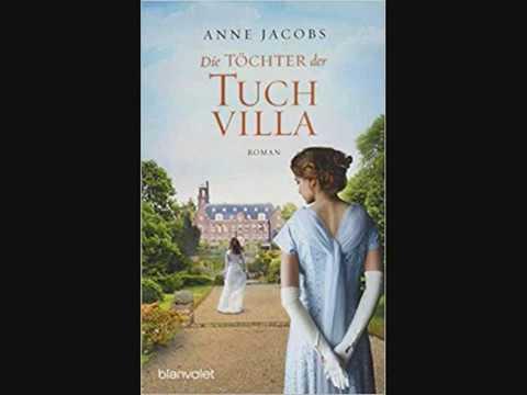 Die Töchter der Tuchvilla  Roman Die Tuchvilla-Saga, Band 2   Anne Jacobs