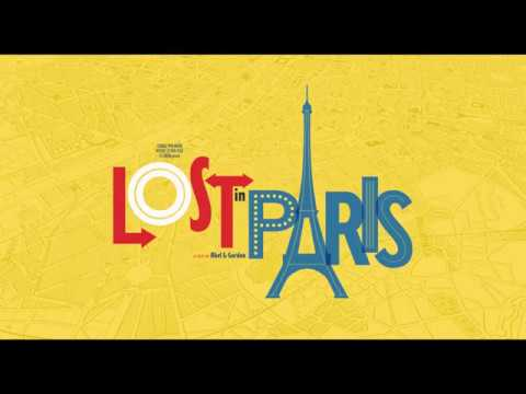 Lost In Paris - Official UK trailer