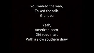 Justin Moore Grandpa Lyrics