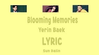 [LYRIC] Yerin Baek – Blooming Memories [Han-Rom-Eng]