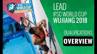 IFSC Climbing World Cup - Wujiang 2018 - Lead - Qualifications Overview