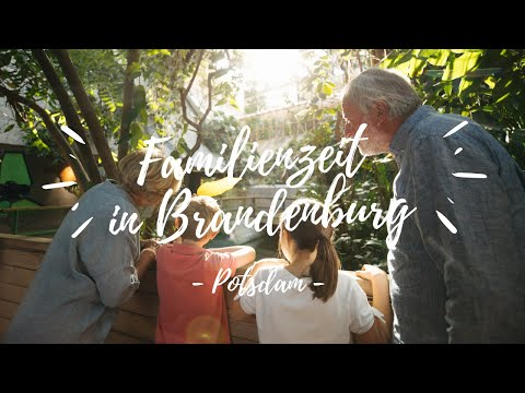 #Familienzeit in Brandenburg: Potsdam