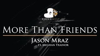 Jason Mraz   More Than Friends (feat. Meghan Trainor)   Piano Karaoke  Sing Along Cover With Lyrics