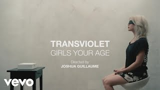 Transviolet - Girls Your Age
