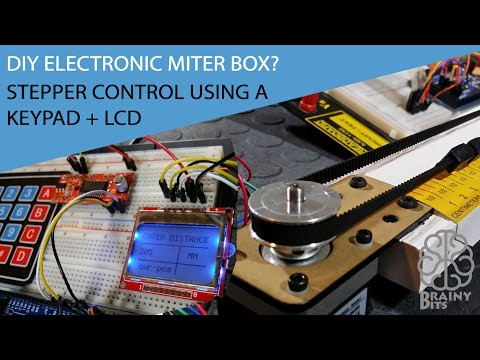 Arduino DIY electronic miter box?  Stepper control with keypad and LCD – Tutorial