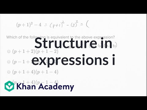 Structure in expressions \u2014 Basic example (video) Khan Academy