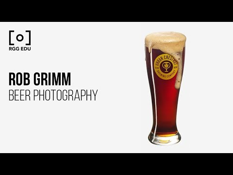 Beer Photography & Retouching With Rob Grimm | PRO EDU Tutorial