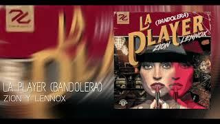 La Player - Zion y Lennox (Bandolera) (Cover Preview) 2018