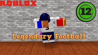 [ROBLOX] Legendary Football - Part 12: Hall of Fame Team