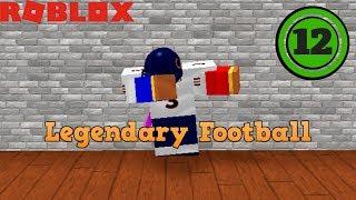 [ROBLOX] Legendary Football - Part 12: Hall of Fame Team