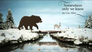 Lily Allen   Somewhere Only We Know (Official Audio)