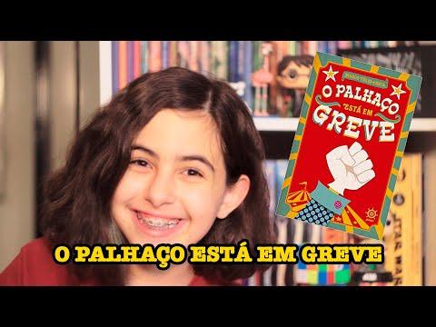 O PALHAÇO ESTÁ EM GREVE - DICA DE LEITURA.