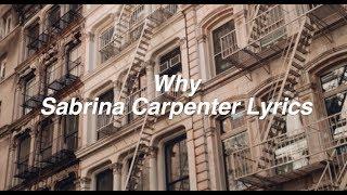 Why || Sabrina Carpenter Lyrics