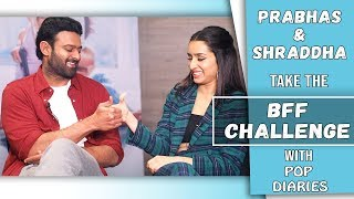 Pop Diaries BFF Challenge Ft Prabhas And Shraddha Kapoor | Saaho