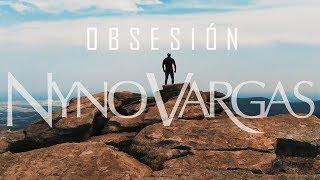 Nyno Vargas   Obsesión (Videoclip Oficial)