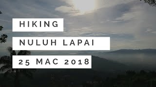 preview picture of video 'Hiking - Nuluh Lapai'