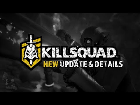 Killsquad NEW UPDATE + State of the game