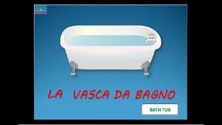 ITALIAN VOCABULARY : THE HOUSE - THE BATHROOM - Vocaboli italiani - La casa - Il bagno