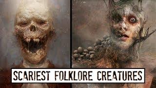 10 Disturbing Folklore Creatures from Around the World