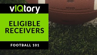 Eligible Receivers In Football Explained