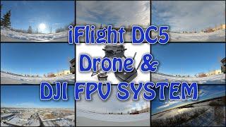 IFlight DC5 Drone & DJI FPV SYSTEM