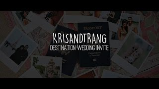 KrisandTrangs - Destination Wedding Invitation / Save The Date