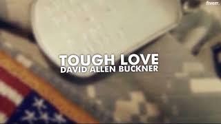 David Allen Buckner Tough Love