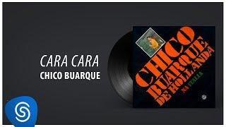 """Chico Buarque - Cara a Cara (Álbum """"Na Itália"""") [Áudio Oficial]"""