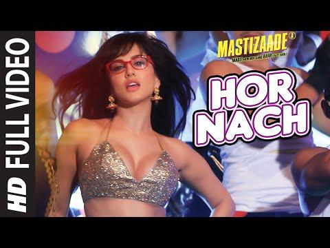 Download 'HOR NACH'  Full Video Song | Mastizaade | Sunny Leone, Tusshar Kapoor, Vir Das Meet Bros | T-Series HD Mp4 3GP Video and MP3