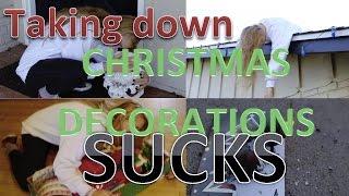 Taking down Christmas decorations SUCKS