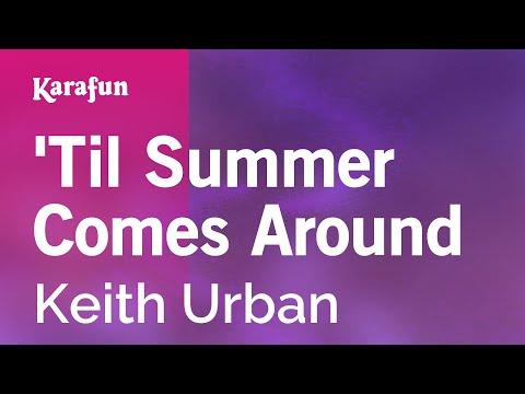 Karaoke 'Til Summer Comes Around - Keith Urban * - karafun