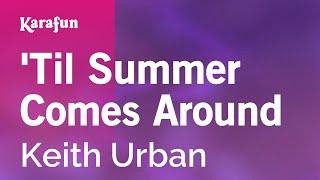 Karaoke Til Summer Comes Around  Keith Urban