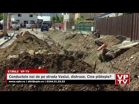 Conductele noi de pe strada Vaslui, distruse. Cine plătește?